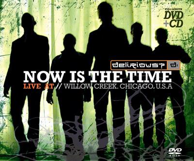 Delirious-NowIsTheTime
