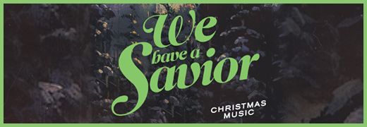 we-have-a-savior-520x180